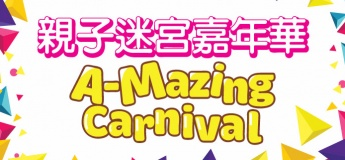 A-MAZING CARNIVAL