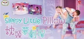 'Cheers!' Series: Sleepy Little Pillow by Ion Creangă Theatre (Romania) @ Tai Po