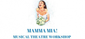 MAMMA MIA! Musical Theatre Workshop (7-10 yrs)